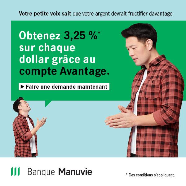 Taux promo de 3,25% sur les dépôts. Compte Avantage de Manuvie